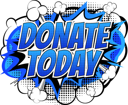 action fund: Donate today - Comic book style word on white background.