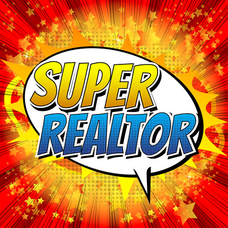 realtor: Super Realtor - Comic book style word on comic book abstract background. Illustration