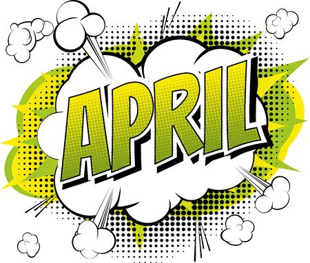 April - Comic book stijl woord over stripboek abstracte achtergrond.