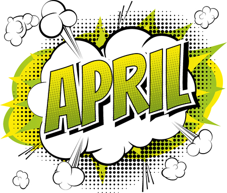 April - Comic book style word on comic book abstract background. Иллюстрация