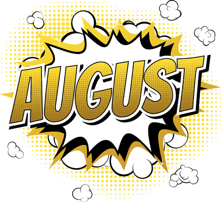 August - Comic book style word on comic book abstract background.