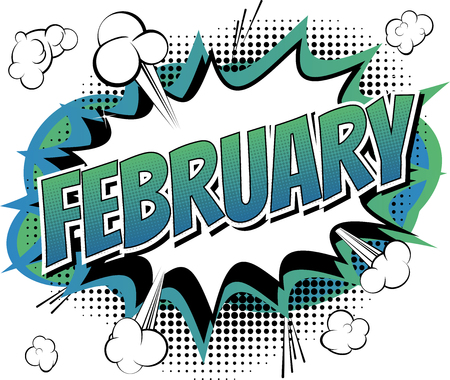 February - Comic book style word on comic book abstract background.