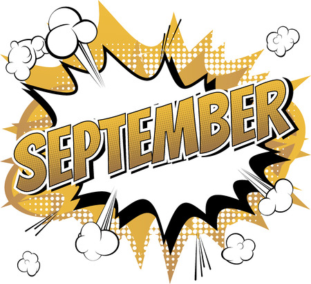 September - Comic book style word on comic book abstract background.