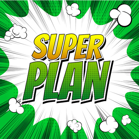 Super plan - Comic book style word on comic book abstract background.