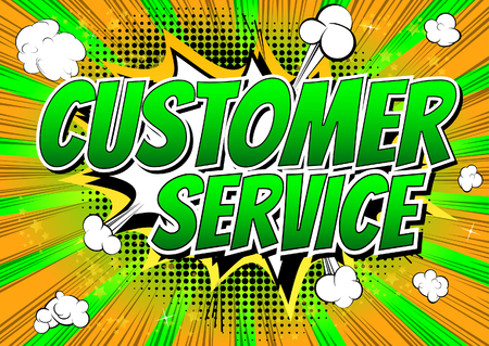 customer: Customer Service - Comic book style word on comic book abstract background.