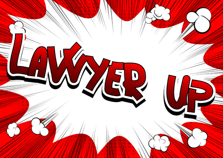 Lawyer Up - Comic book style word on comic book abstract background. Stock Illustratie