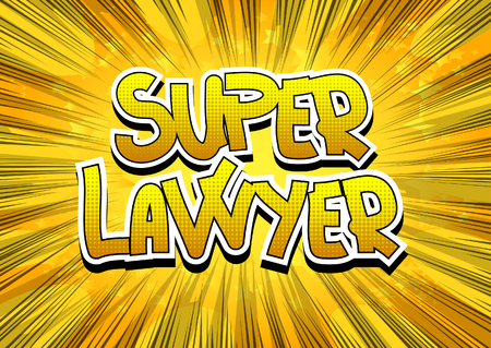 sue: Super Lawyer - Comic book style word on comic book abstract background. Illustration