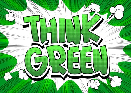 save nature: Think Green - Comic book style word on abstract background.