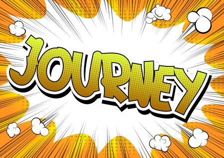opportunity discovery: Journey - Comic book style word on comic book abstract background.