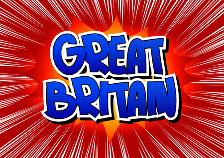 Great Britain - Comic book style word on comic book abstract background.