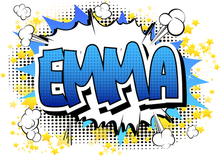 Emma - Comic book style female name.