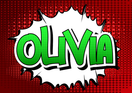 olivia: Olivia - Comic book style female name on comic book abstract background.