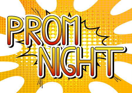 Prom Night - Comic book style word on comic book abstract background