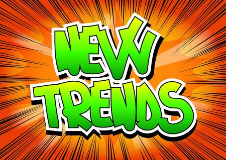 business trending: New Trends - Comic book style word on comic book abstract background.