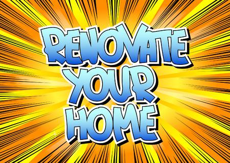 Rénover votre maison - Comic mot de style de livre sur la bande dessinée abstrait. Banque d'images - 50878178