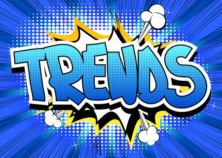 business trending: Trends - Comic book style word on comic book abstract background.