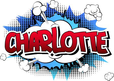 シャーロット - 漫画本の抽象的な背景コミック スタイルの女性名。 写真素材 - 51123888