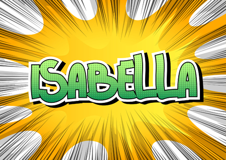 Isabella - Comic book style female name on comic book abstract background. Vettoriali