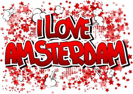 i t: I Love Amsterdam - Comic book style word on comic book abstract background. Illustration