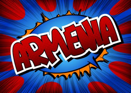 armenia: Armenia - Comic book style word. Illustration