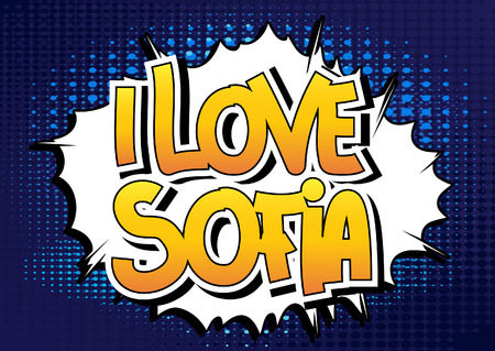 i t: I Love Sofia - Comic book style word on comic book abstract background. Illustration