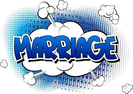 parejas de amor: El matrimonio - c�mica palabra del estilo del libro de c�mic resumen de antecedentes. Vectores