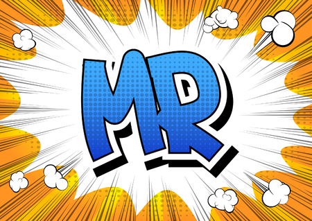 mr: Mr - Comic book style word on comic book abstract background.