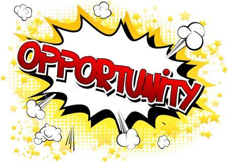 possibility: Opportunity - Comic book style word on comic book abstract background.