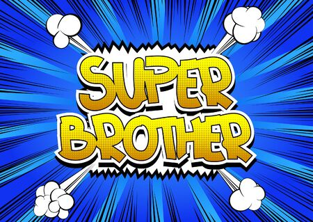 retro cartoon: Super Brother - Comic book style word on comic book abstract background.