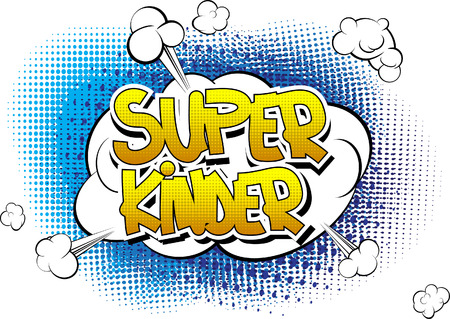 kinder: Super Kinder - Comic book style word on comic book abstract background. Illustration