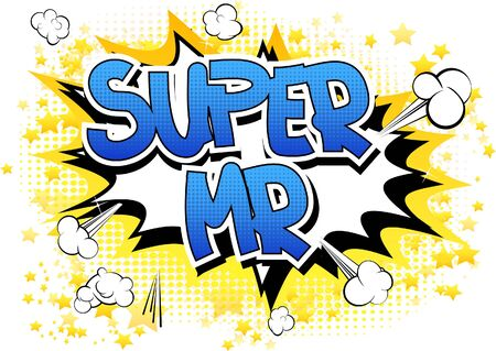 mr: Super Mr - Comic book style word on comic book abstract background. Illustration