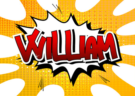 william: William - Comic book style male name on comic book abstract background.