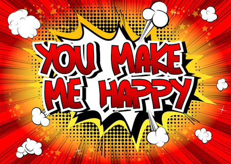 feel good: You make me happy - Comic book style word on comic book abstract background.
