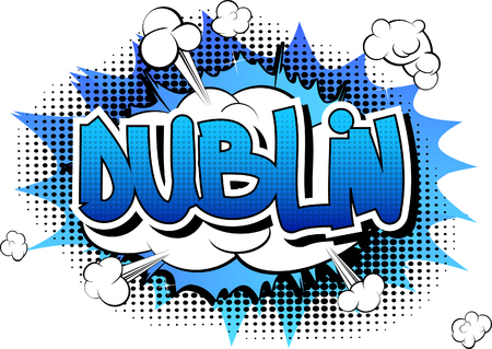 baile: Dublin - Comic book style word on comic book abstract background. Illustration