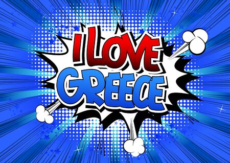 hellenic: I Love Greece - Comic book style word on comic book abstract background.