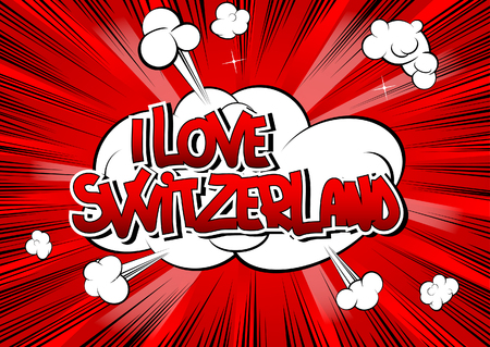 i t: I Love Switzerland - Comic book style word on comic book abstract background.
