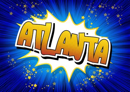 atlanta: Atlanta - Comic book style word on comic book abstract background.