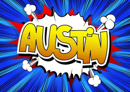 Austin - Comic book style word on comic book abstract background. Vector Illustration