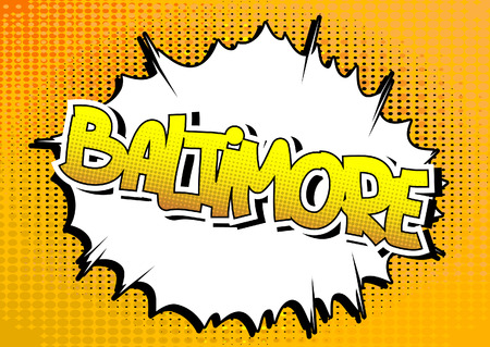 baltimore: Baltimore - Comic book style word on comic book abstract background. Illustration