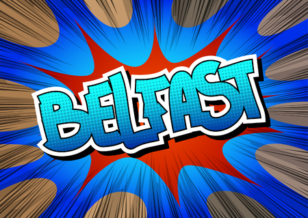 belfast: Belfast - Comic book style word on comic book abstract background. Illustration
