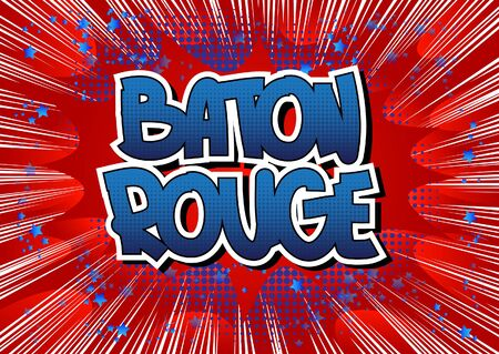 baton rouge: Baton Rouge - Comic book style word on comic book abstract background.