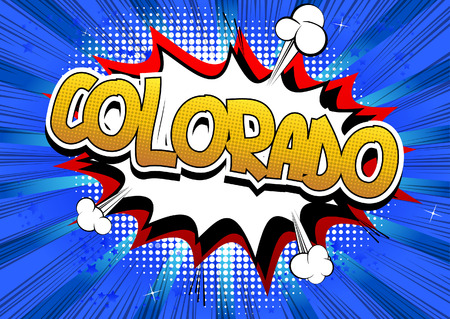 Colorado - Comic book style word on comic book abstract background.