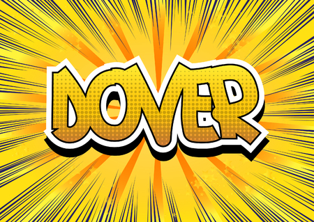 dover: Dover - Comic book style word on comic book abstract background.