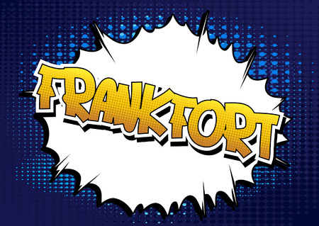 Frankfort - Comic book style word on comic book abstract background. Illustration