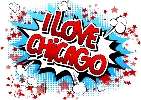I Love Chicago - Comic book style word on comic book abstract background. Stock Vector - 57478458