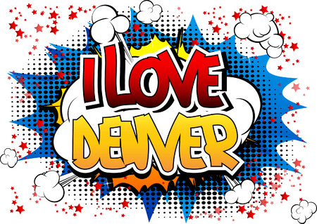 denver colorado: I Love Denver - Comic book style word on comic book abstract background.