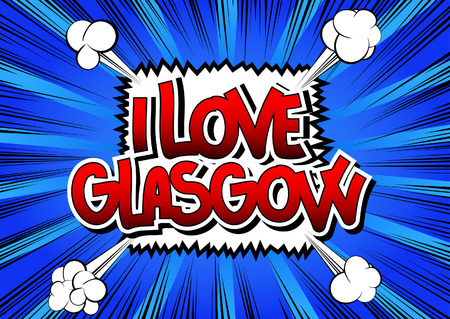 i t: I Love Glasgow - Comic book style word on comic book abstract background. Illustration