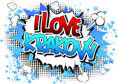 krakow: I Love Krakow - Comic book style word on comic book abstract background. Illustration
