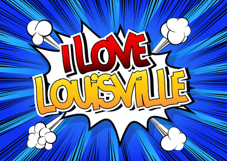 louisville: I Love Louisville - Comic book style word on comic book abstract background.