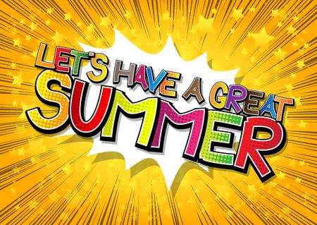 좋은 여름 - 만화 책 추상적 인 배경에 만화 스타일 단어를 보자.